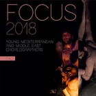 Focus Young Mediterranean and Middle East Choreographers, si chiude il 26-27 settembre
